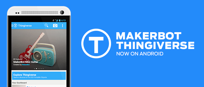 Thingiverse For Android.