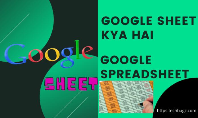 Google Sheet Kya Hai