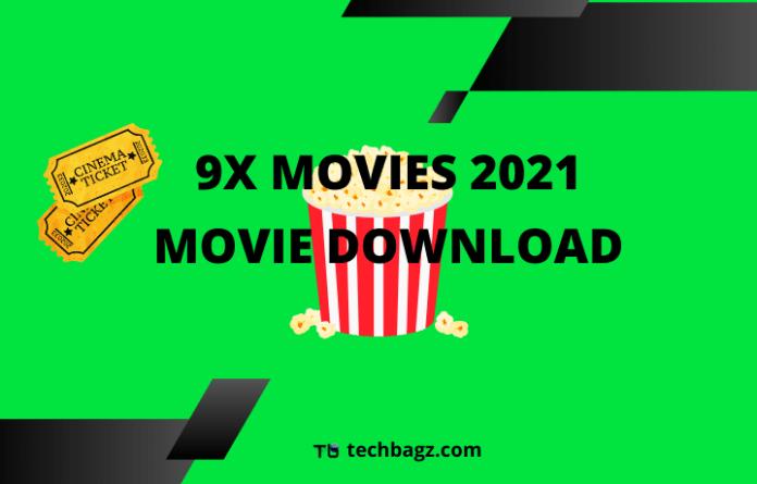 9x Movies 2021 Movie Download