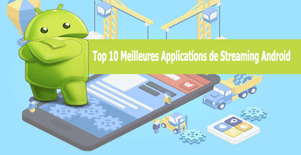Meilleures Applications de Streaming Android