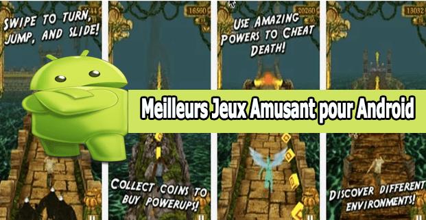 Meilleurs Jeux Amusant pour Android