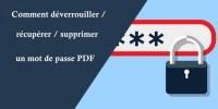 supprimer un mot de passe PDF