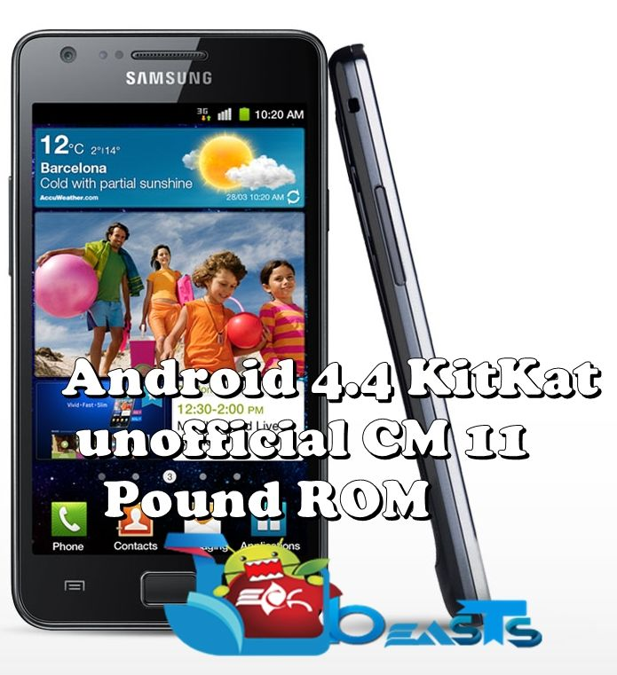 Install Android 4 4 on Samsung Galaxy S2 using unofficial CM