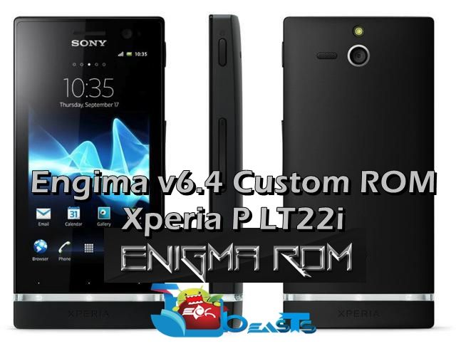 Update Sony Xperia P to Android 4 1 2 JB with Enigma v6 4 Custom ROM