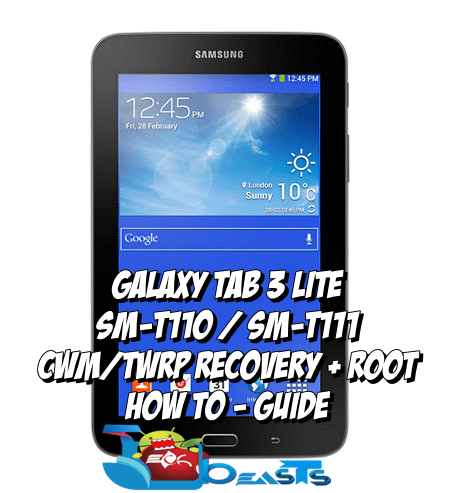Install CWM/TWRP Recovery and Root Samsung Galaxy Tab 3 Lite SM-T110