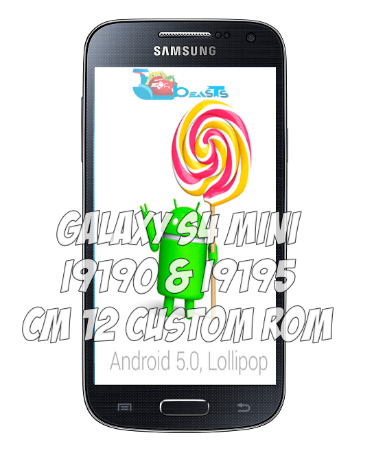 Update Galaxy S4 Mini I9190/I9195 To Android 5 0 Lollipop
