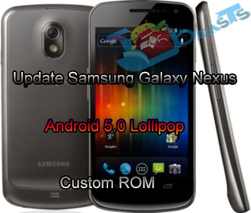 Update Samsung Galaxy Nexus I9205 to Android 5.0 Lollipop