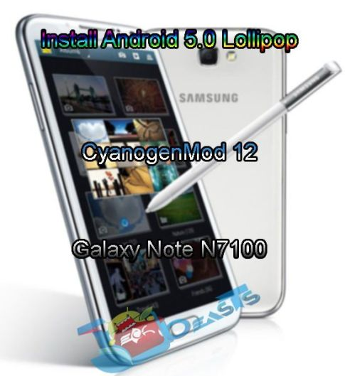 Install Android 5.0 Lollipop CyanogenMod 12 on Galaxy Note N7100