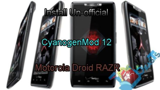 Install Un-official CyanogenMod 12 on Motorola Droid RAZR