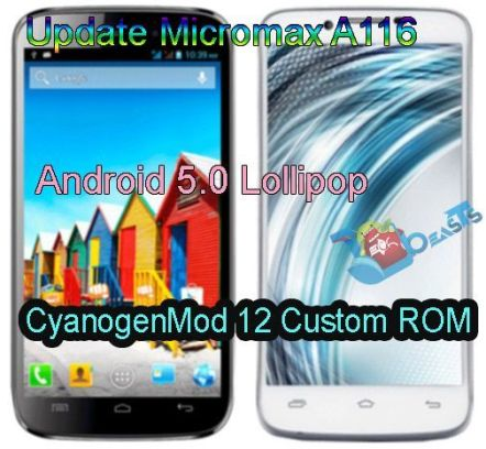 Update Micromax A116 to Android 5.0 Lollipop CyanogenMod 12 Custom ROM