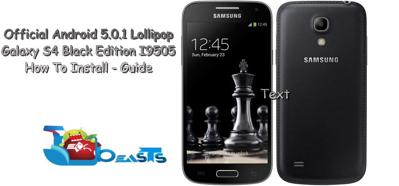 Install Official Android 5 0 1 Lollipop On Galaxy S4 I9505 Black