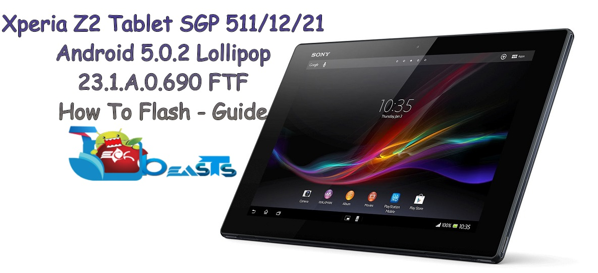 Update Xperia Z2 Tablet SGP 511/512/521 To Official Android