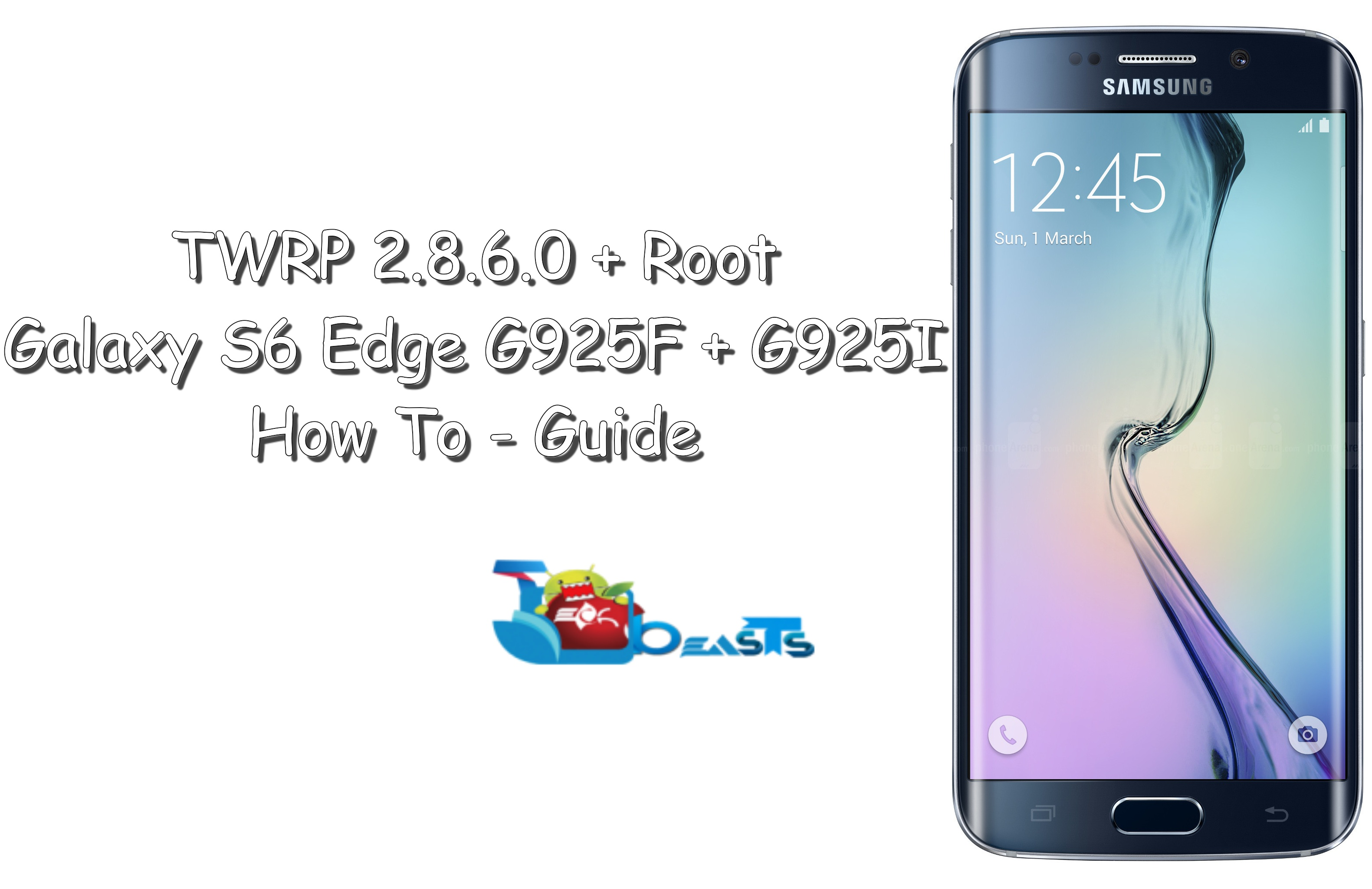 Install TWRP Recovery & Root Galaxy S6 Edge G925F, G925I