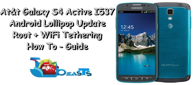 Install Android Lollipop On At&t Galaxy S4 Active I537, Root