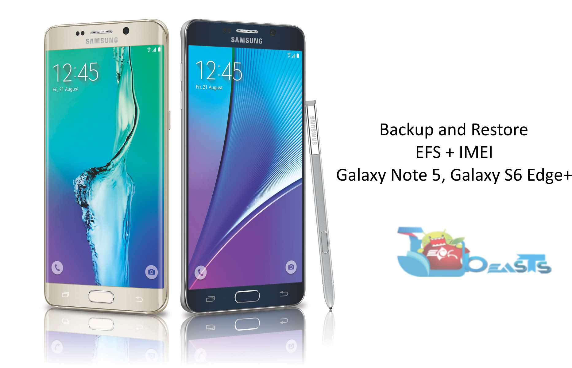 How to Backup and Restore EFS on Samsung Galaxy Note 5, S6