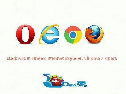 block ads in chrome-internet explorer-firefox-opera