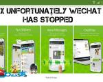 fix unfortunately wechat has stopped