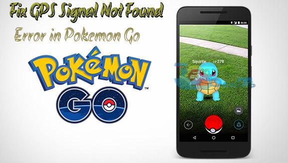 Fix GPS Signal Not Found Error in Pokemon GO