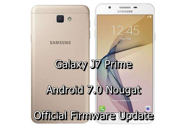 install-galaxy-j7-prime-android-nougat-official-update