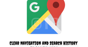 Clear Navigation and Search History in Google Maps