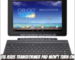Fix Asus Transformer Pad Won't Turn On