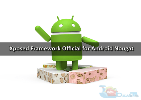 official Xposed Framework on Android Nougat