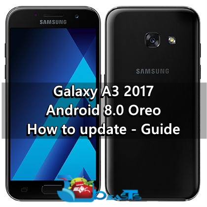 Update Galaxy A3 2017 to Android Oreo