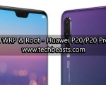 TWRP Recovery and Root Huawei P20/P20 Pro