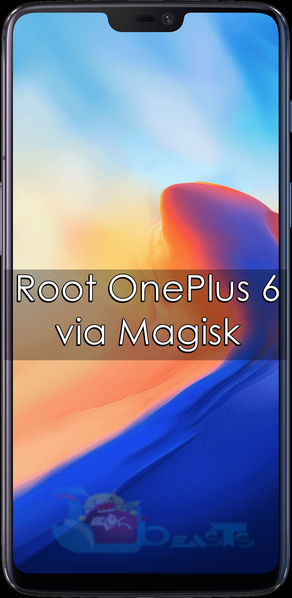 How to Root OnePlus 6 via Magisk | TechBeasts