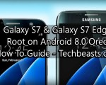 Root Galaxy S7 and S7 Edge on Android Oreo