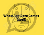 WhatsApp Dare Games