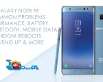 Common Galaxy Note FE Problems And Fixes