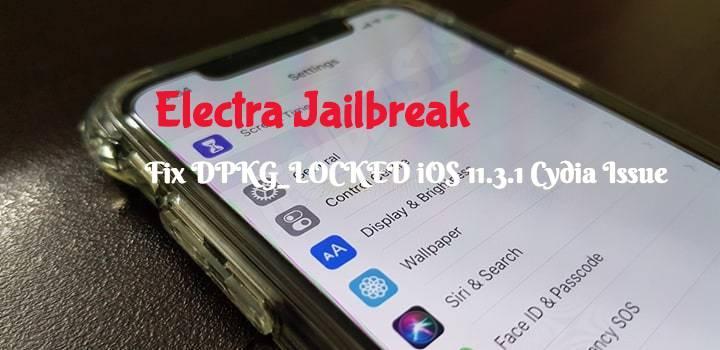 Fix DPKG_LOCKED iOS 11 3 1 Cydia Issue After Electra