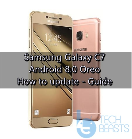 Download Galaxy C7 Android Oreo Stock Firmware | TechBeasts