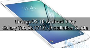 Install Android Pie on Galaxy Tab S2 T713