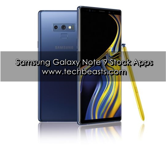 Download Samsung Galaxy Note 9 Stock Apps | TechBeasts