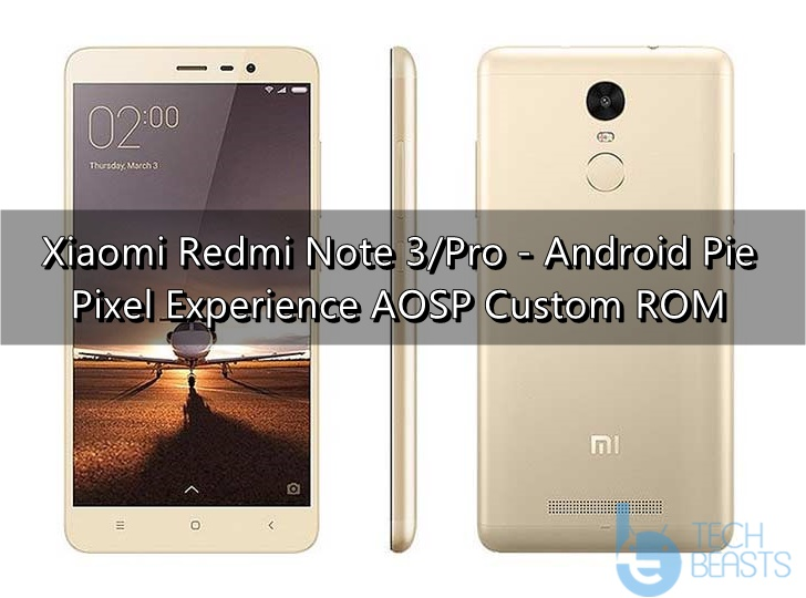 Download Android Pie on Redmi Note 3 [Pixel Experience AOSP