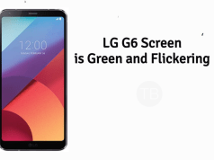 LG G6 Screen is Green and Flickering