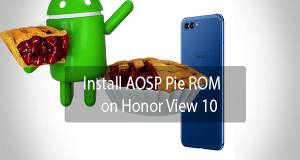 AOSP Pie ROM on Honor View 10