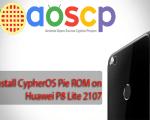 CypherOS Pie ROM on Huawei P8 Lite 2107
