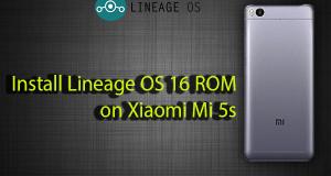 Install Lineage OS 16 ROM on Xiaomi Mi 5s