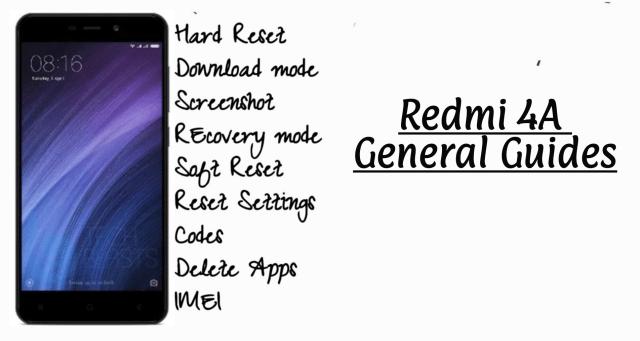 Redmi 4A General Guides