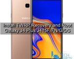 Install TWRP Recovery and Root Galaxy J4 Plus