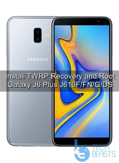 Install TWRP Recovery and Root Galaxy J6 Plus