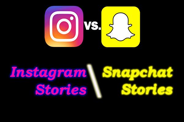 Snapchat Stories vs Instagram Stories