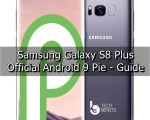 Install Official Android Pie on Galaxy S8 Plus