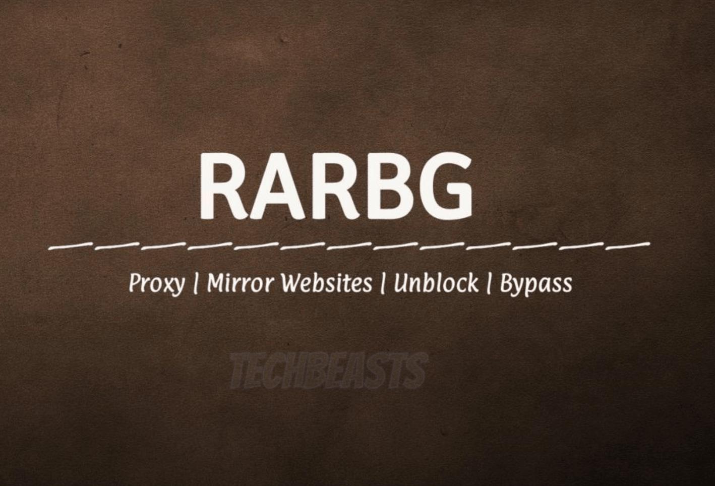 RARBG unblock – Ultrafast Mirror sites and Proxy List