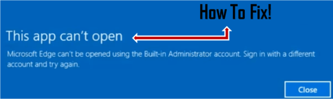 This app can't be opened using the Built-in Administrator account