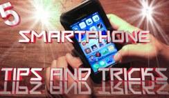 5 best smartphones tips and tricks