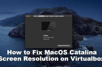 How to fix MacOS Catalina Screen Resolution on virtualbox